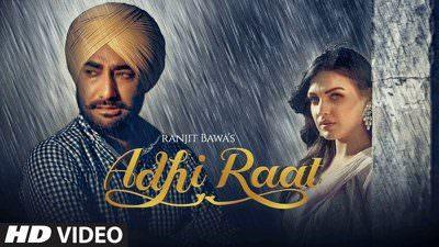 Adhi Raat Song Lyrics – Ranjit Bawa Ft. Jassi X