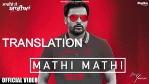 amrinder gill mathi mathi song translation