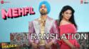 diljit dosanjh MEHFIL song translation SHADAA