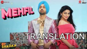 "Mehfil Lyrics – (From ""Shadaa"") 