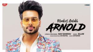 Arnold Lyrics – Mankirt Aulakh | Nav Sandhu