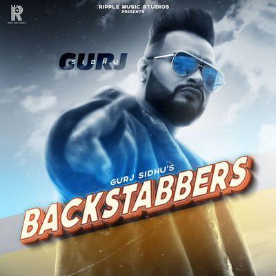 Backstabbers - Gurj Sidhu lyrics
