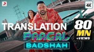 Paagal Lyrics (with Meaning) | Badshah | Translation