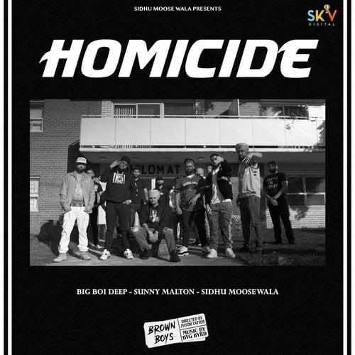 Big Boi Deep Homicide lyrics Sidhu Moose Wala