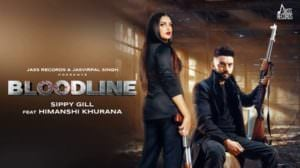 Bloodline Lyrics – Sippy Gill | Punjabi Song