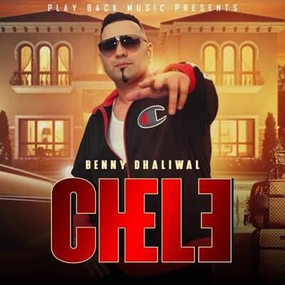 Chele Lyrics – Benny Dhaliwal