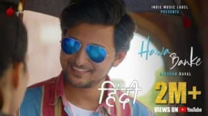 Hawa Banke Lyrics – Darshan Raval | Hindi Song