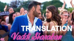 Vaddi Sharaban De Lyrics Translation | De Pyaar De | Sunidhi Chauhan
