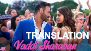 De De Pyaar De Vaddi Sharaban lyrics meaning english