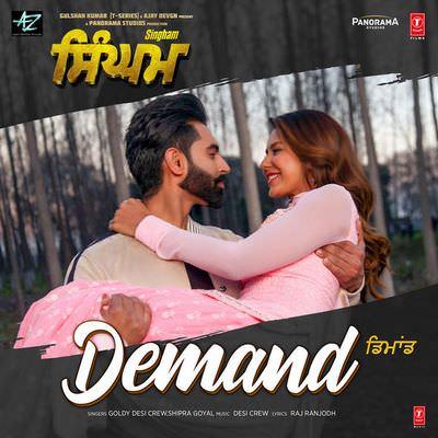 Demand (From Singham) - Goldy Desi Crew, Shipra Goyal lyrics