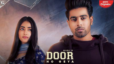 Door Ho Geya lyrics Guri, Tanya
