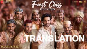 First Class song meaning Kalank Varun Dhawan