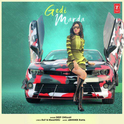 Gedi Marda lryics by Abhishek Rana, Deep Ohsaan