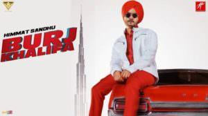 Burj Khalifa Lyrics – Himmat Sandhu | Punjabi Song