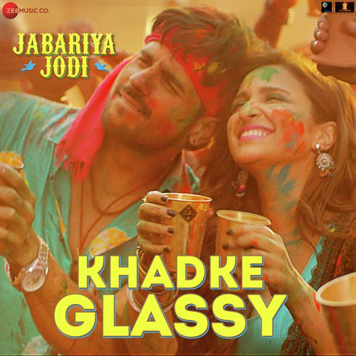 Jabariya-Jodi-Hindi-2019-glassy thekeyan te lyrics
