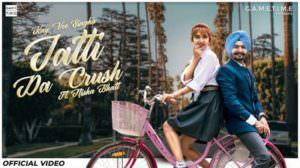 Jatti Da Crush Lyrics – Kay Vee Singh | Nisha Bhatt