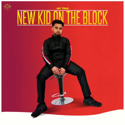 Jay Trak - New Kid on the Block all songs lyrics