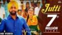 Jutti (Full Song) Ammy Virk & Mannat Noor Sonam Bajwa Muklawa