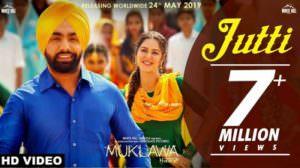 Jutti Lyrics Translation | Ammy Virk & Mannat Noor | Muklawa
