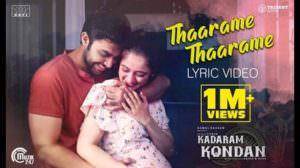 Tharame Tharame Lyrics – Kadaram Kondan | Sid Sriram