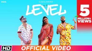 Level Lyrics – D Soldierz | Gayatri Bhardwaj | Punjabi Song