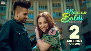 Main Na Boldi Lyrics – Nav Sandhu