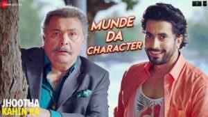 Munde Da Character Lyrics – Jhootha Kahin Ka