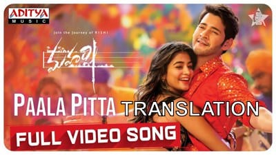 Paala Pitta song translation Maharshi