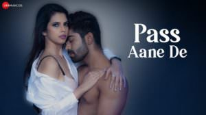 Pass Aane De Lyrics – Altaaf Sayyed | Hindi Song