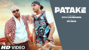 Patake Lyrics – Zora Randhawa Ft. Dr Zeus