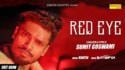 SUMIT GOSWAMI RED EYE ( Full Song ) Latest Haryanvi Songs