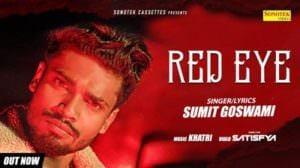 Red Eye Lyrics – Sumit Goswami | Haryanvi Song