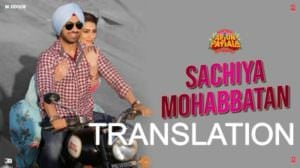 Sachiya Mohabbatan Lyrics (with Meaning) | Arjun Patiala