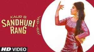 Sandhuri Rang Lyrics – Kaur B | Punjabi Song