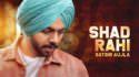 Shad Rahi lyrics Satbir Aujla