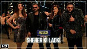 """Sheher Ki Ladki Lyrics (Hindi)   (From """"Khandaani Shafakhana"""")"""
