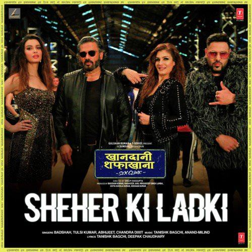 Sheher Ki Ladki handaani Shafakhana hindi song lyrics