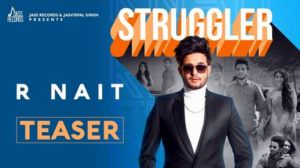Struggler Lyrics – R Nait | Punjabi Song