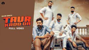 Taur Kadd Da Lyrics – Gulab Sidhu | Kaptaan | The Boss