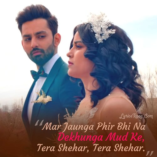 Tera Shehar Hindi Lyrics Translation Himansh Pia B Amaal