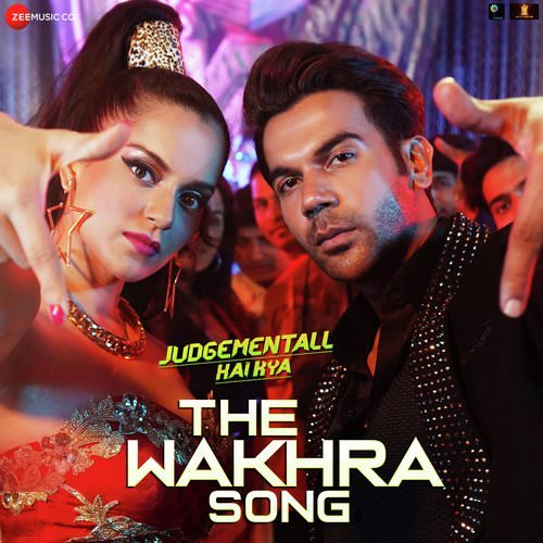 The Wakhra Song lyrics meaning Judgementall Hai Kya Navv Inder