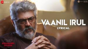 : Vaanil Irul lyrics Nerkondaparvai by Dhee