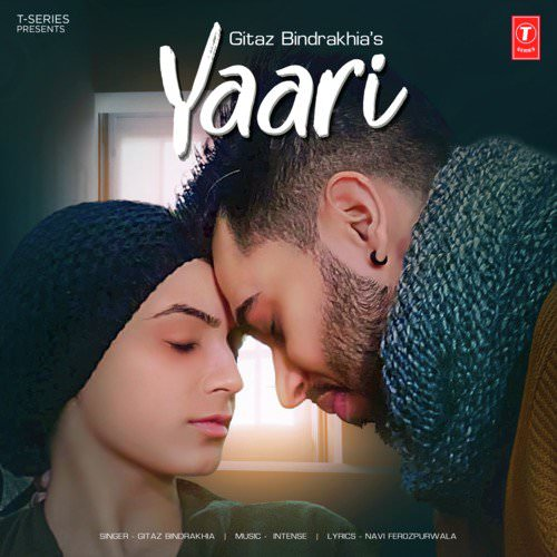 Yaari by Intense, Gitaz Bindrakhia