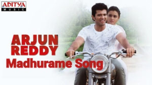 arjun reddy movie Madhurame lyrics