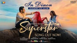 In Dino Lyrics – Superstar | Atif Aslam | Mahira Khan | Bilal Ashraf