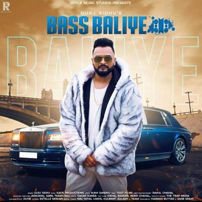 Bass Balliye Ft. Kaos Production Gurj Sidhu lyrics