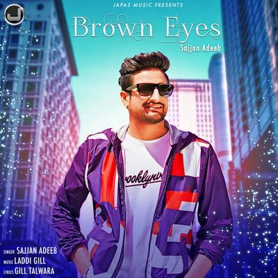 Brown Eyes Sajjan Adeeb lyrics