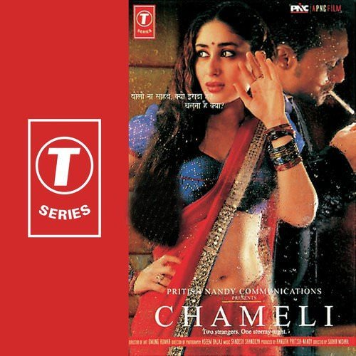 Chameli-2003-film songs lyrics translation