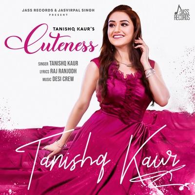 Cuteness Tanishq Kaur lyrics