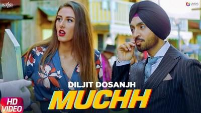 Diljit Dosanjh - Muchh song lyrics